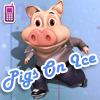 Pigs on Ice