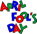 What is April Fools' Day?