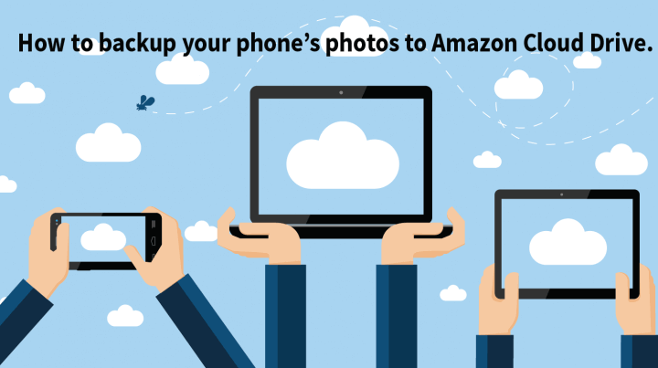 How to backup your phone's photos to Amazon Cloud Drive